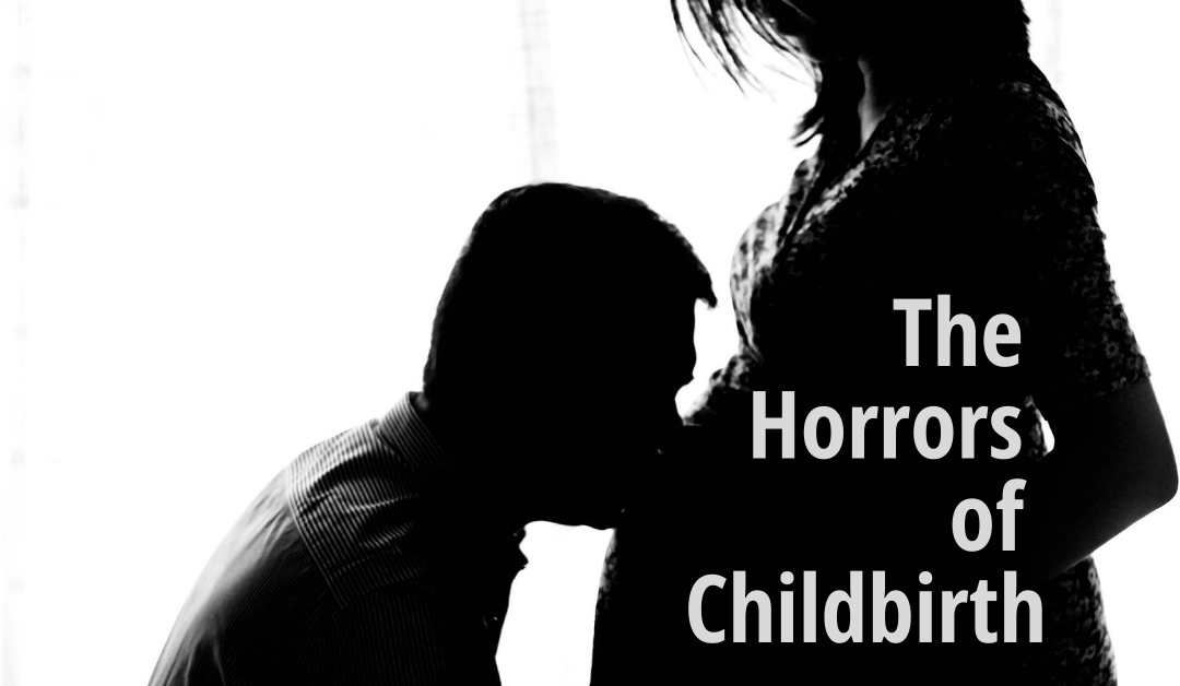 The Horrors of Childbirth: A Mental Hula Hoop Journey