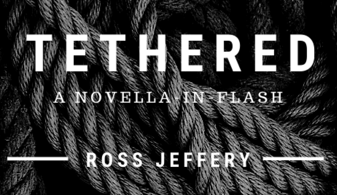Tethered by Ross Jeffery [Book Review]
